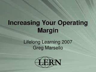 Increasing Your Operating Margin
