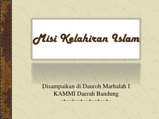 Misi Kelahiran  Islam