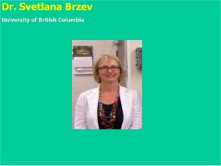 Dr. Svetlana Brzev Department of Civil Engineering British Columbia Institute of Technology