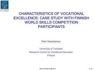 Petri Nokelainen University of Tampere Research Centre for Vocational Education Finland
