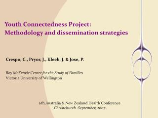 Youth Connectedness Project:  Methodology and dissemination strategies