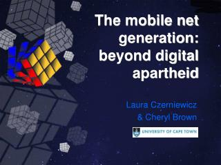 The mobile net generation: beyond digital apartheid