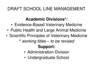 DRAFT SCHOOL LINE MANAGEMENT