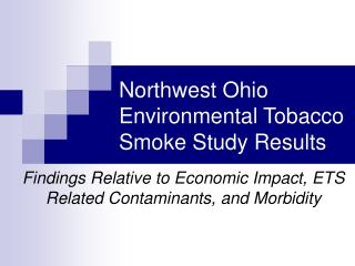 Northwest Ohio Environmental Tobacco Smoke Study Results