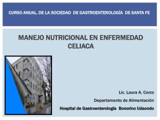 MANEJO NUTRICIONAL EN ENFERMEDAD CELIACA