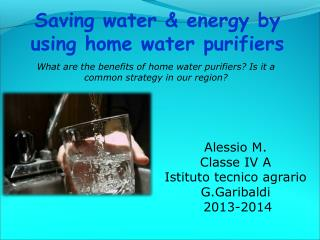 What are the benefits of home water purifiers? Is it a common strategy in our region?