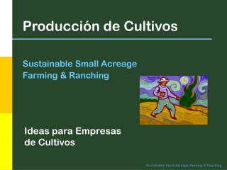 Producci�n de Cultivos