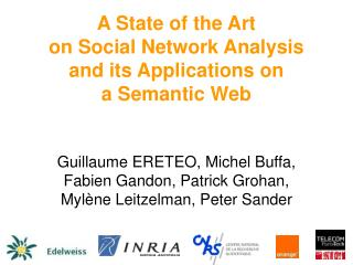 A State of the Art  on Social Network Analysis and its Applications on  a Semantic Web