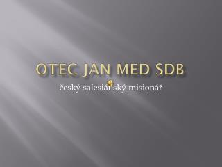 OTEC JAN MED SDB