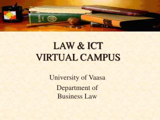 LAW & ICT VIRTUAL CAMPUS