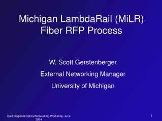 Michigan LambdaRail (MiLR) Fiber RFP Process