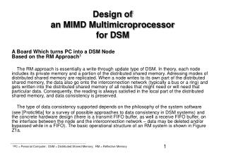 Design of an MIMD Multimicroprocessor for DSM