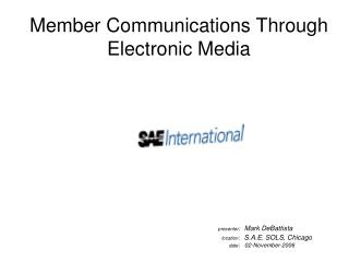 Member Communications Through Electronic Media