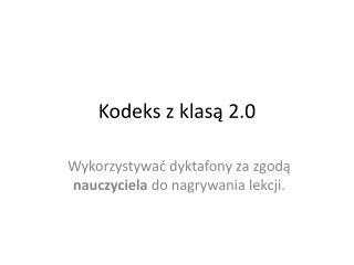Kodeks z klasą 2.0