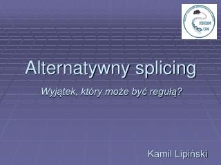Alternatywny splicing