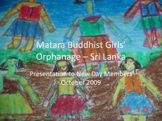 Matara Buddhist Girls' Orphanage – Sri Lanka