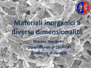 Materiali inorganici a diversa  dimensionalità