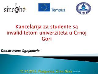 Kancelarija za studente sa invaliditetom univerziteta  u  Crnoj Gori