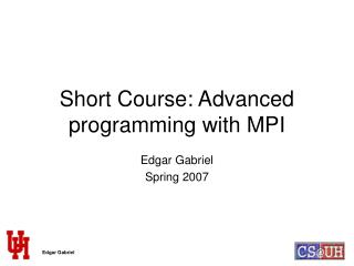 Short Course: Advanced programming with MPI