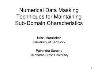 Numerical Data Masking Techniques for Maintaining  Sub-Domain Characteristics