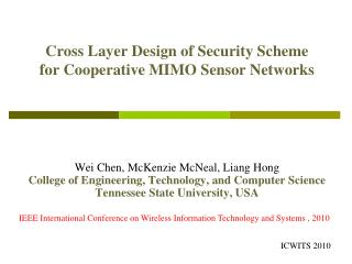 Cross Layer Design of Security Scheme        for Cooperative MIMO Sensor Networks