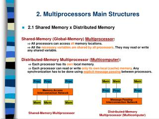 2. Multiprocessors Main Structures