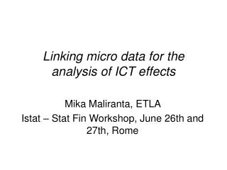 Linking micro data for the analysis of ICT effects