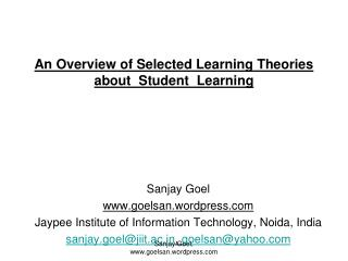 An Overview of Selected Learning Theories about  Student  Learning