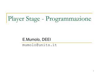 Player Stage - Programmazione