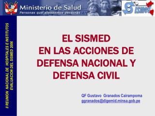 EL SISMED  EN LAS ACCIONES DE  DEFENSA NACIONAL Y  DEFENSA CIVIL