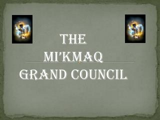 The  Mi�kmaq  Grand Council