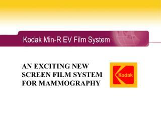 Kodak Min-R EV Film System