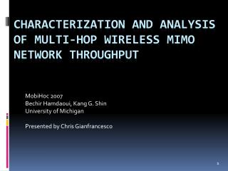 Characterization and analysis of multi-hop wireless  mimo  network throughput