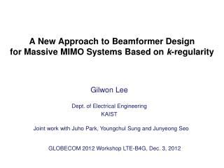 A New Approach to Beamformer Design  for Massive MIMO Systems Based on  k -regularity
