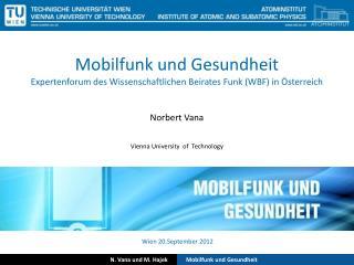 Mobilfunk und Gesundheit