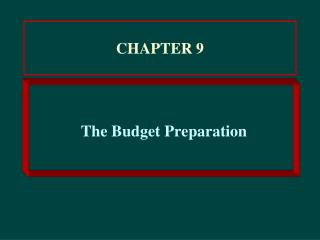 The Budget Preparation