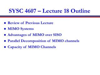 SYSC 4607 – Lecture 18 Outline