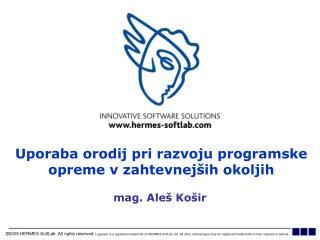 Uporaba orodij pri razvoju programske opreme v zahtevnejših okoljih