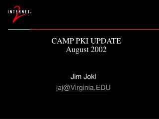 CAMP PKI UPDATE August 2002