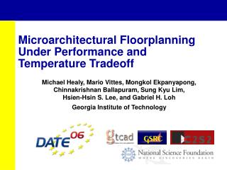 Microarchitectural Floorplanning Under Performance and Temperature Tradeoff