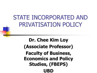 STATE INCORPORATED AND PRIVATISATION POLICY