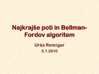 Najkrajše poti in Bellman-Fordov algoritem