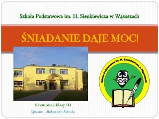 Szkoła Podstawowa im. H. Sienkiewicza w Wąsoszach