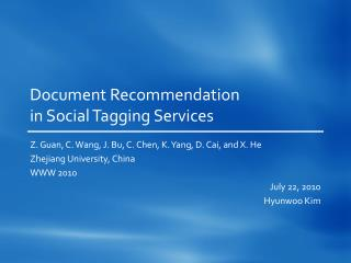 Document Recommendation  in Social Tagging Services