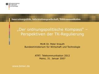 """""""Der ordnungspolitische Kompass"""" – Perspektiven der TK-Regulierung"""