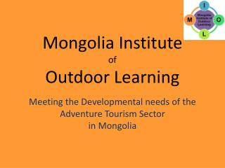 Mongolia Institute of Outdoor Learning