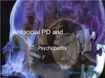 Antisocial PD and .