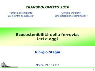 Ecosostenibilit� della ferrovia, ieri e oggi