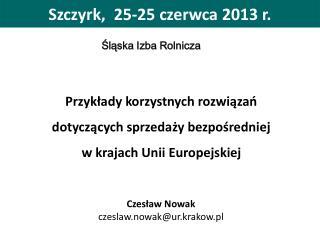 Szczyrk,  25-25 czerwca 2013 r.