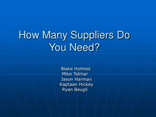 How Many Suppliers Do You Need